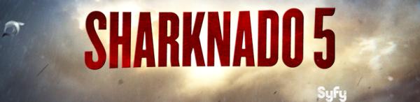 Sharknado 5 release 2017