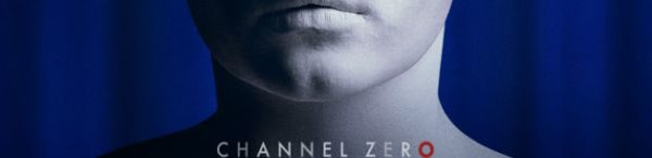 Channel Zero season 3